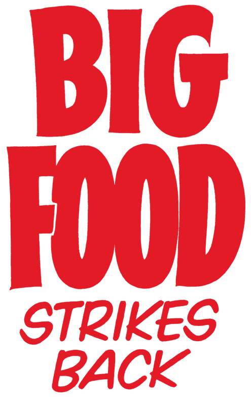 big-food-strikes-back