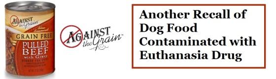 another-dog-food-recall-euthanasia-drug-found